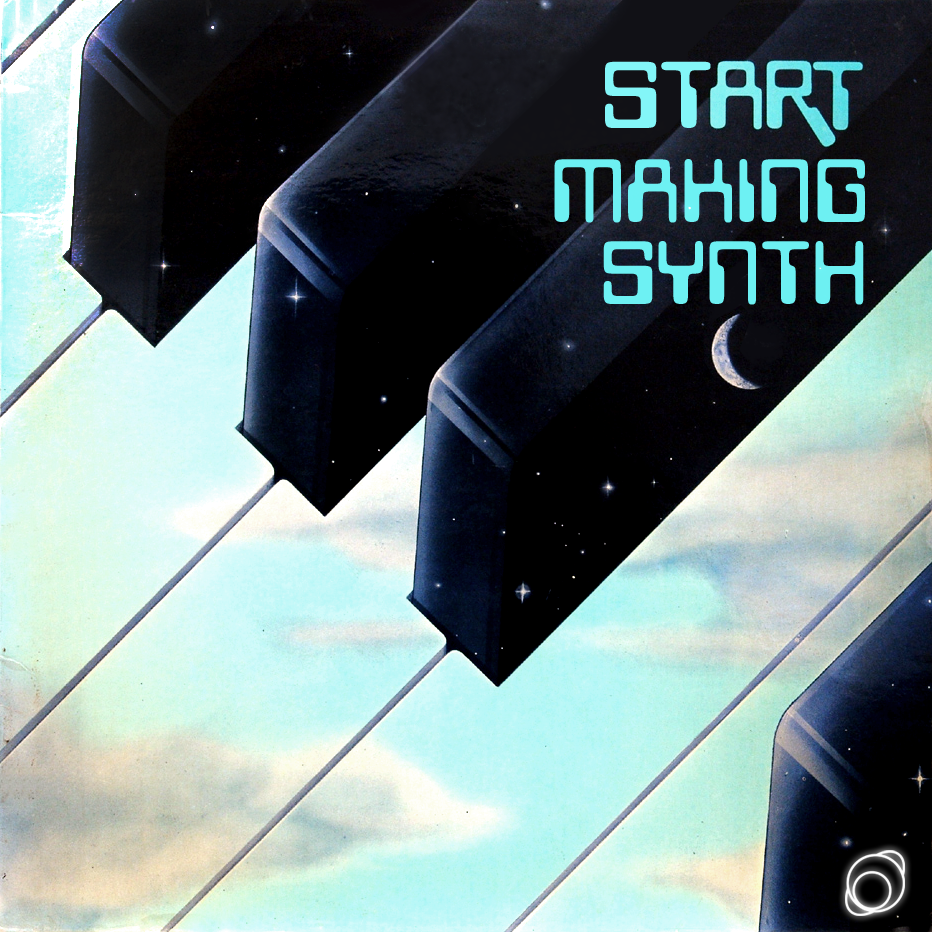 Start Making Synth