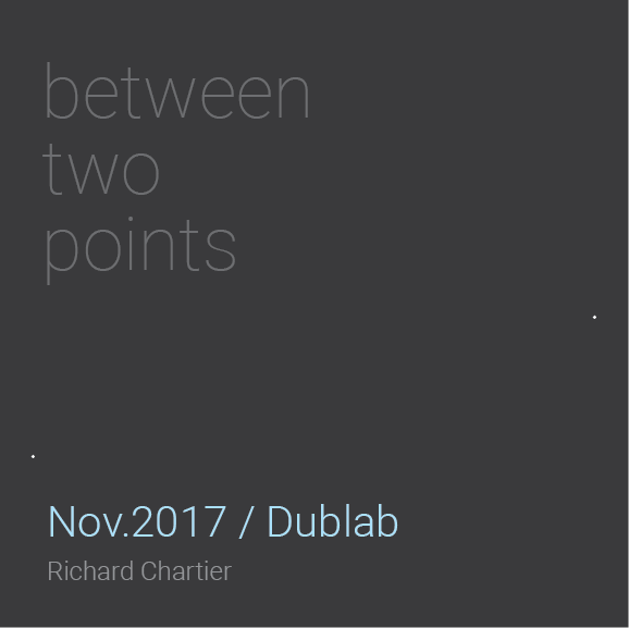 betweentwopoints_nov2017